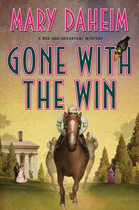 Foto Cover di Gone with the Win, Ebook inglese di Mary Daheim, edito da HarperCollins