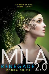 Ebook in inglese MILA 2.0: Renegade Driza, Debra