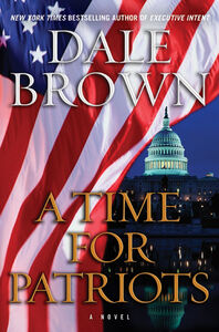 Foto Cover di A Time for Patriots, Ebook inglese di Dale Brown, edito da HarperCollins