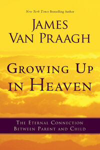 Foto Cover di Growing Up in Heaven, Ebook inglese di James Van Praagh, edito da HarperCollins