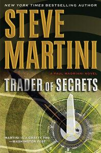 Foto Cover di Trader of Secrets, Ebook inglese di Steve Martini, edito da HarperCollins