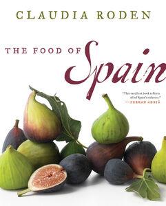 Foto Cover di The Food of Spain, Ebook inglese di Claudia Roden, edito da HarperCollins
