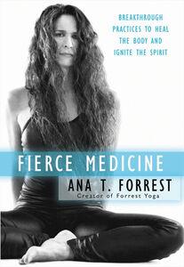 Foto Cover di Fierce Medicine, Ebook inglese di Ana T. Forrest, edito da HarperCollins