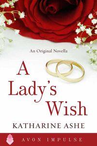 Foto Cover di A Lady's Wish, Ebook inglese di Katharine Ashe, edito da HarperCollins