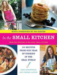 Foto Cover di In the Small Kitchen, Ebook inglese di Cara Eisenpress,Phoebe Lapine, edito da HarperCollins
