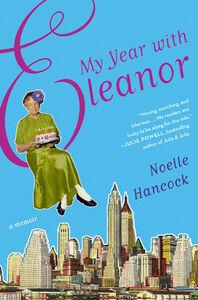 Foto Cover di My Year with Eleanor, Ebook inglese di Noelle Hancock, edito da HarperCollins