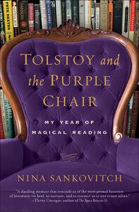 Foto Cover di Tolstoy and the Purple Chair, Ebook inglese di Nina Sankovitch, edito da HarperCollins
