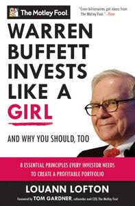 Foto Cover di Warren Buffett Invests Like a Girl, Ebook inglese di LouAnn Lofton,The Motley Fool, edito da HarperCollins
