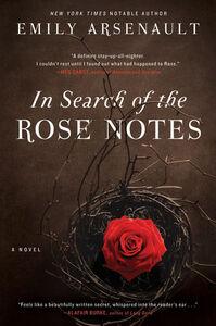 Foto Cover di In Search of the Rose Notes, Ebook inglese di Emily Arsenault, edito da HarperCollins