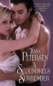 Foto Cover di A Scoundrel's Surrender, Ebook inglese di Jenna Petersen, edito da HarperCollins