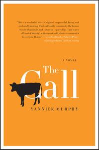 Foto Cover di The Call, Ebook inglese di Yannick Murphy, edito da HarperCollins
