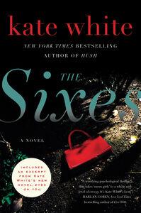 Foto Cover di The Sixes, Ebook inglese di Kate White, edito da HarperCollins