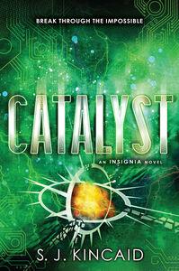Ebook in inglese Catalyst Kincaid, S. J.