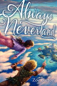 Foto Cover di Always Neverland, Ebook inglese di Zoe Barton, edito da HarperCollins