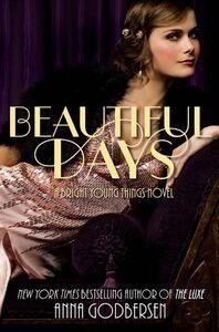 Foto Cover di Beautiful Days, Ebook inglese di Anna Godbersen, edito da HarperCollins