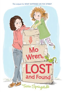 Foto Cover di Mo Wren, Lost and Found, Ebook inglese di Heather Ross,Tricia Springstubb, edito da HarperCollins