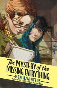 Foto Cover di The Mystery of the Missing Everything, Ebook inglese di Ben H. Winters, edito da HarperCollins