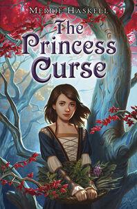 Foto Cover di The Princess Curse, Ebook inglese di Merrie Haskell, edito da HarperCollins