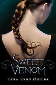 Foto Cover di Sweet Venom, Ebook inglese di Tera Lynn Childs, edito da HarperCollins