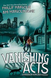 Foto Cover di Vanishing Acts, Ebook inglese di Phillip Margolin,Ami Margolin Rome, edito da HarperCollins
