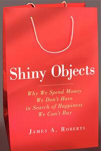 Foto Cover di Shiny Objects, Ebook inglese di James A. Roberts, edito da HarperCollins