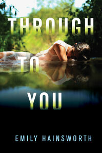 Foto Cover di Through to You, Ebook inglese di Emily Hainsworth, edito da HarperCollins