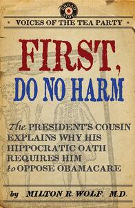 Foto Cover di First, Do No Harm, Ebook inglese di Milton Wolf, M.D., edito da HarperCollins