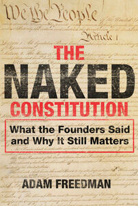 Foto Cover di The Naked Constitution, Ebook inglese di Adam Freedman, edito da HarperCollins