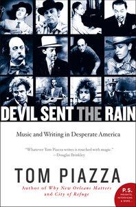 Foto Cover di Devil Sent the Rain, Ebook inglese di Tom Piazza, edito da HarperCollins