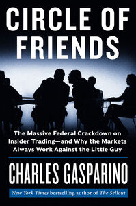 Foto Cover di Circle of Friends, Ebook inglese di Charles Gasparino, edito da HarperCollins