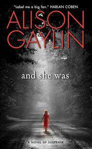 Foto Cover di And She Was, Ebook inglese di Alison Gaylin, edito da HarperCollins