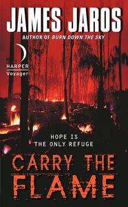 Foto Cover di Carry the Flame, Ebook inglese di James Jaros, edito da HarperCollins