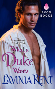 Foto Cover di What a Duke Wants, Ebook inglese di Lavinia Kent, edito da HarperCollins