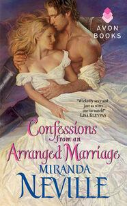 Foto Cover di Confessions From an Arranged Marriage, Ebook inglese di Miranda Neville, edito da HarperCollins
