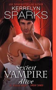 Foto Cover di Sexiest Vampire Alive, Ebook inglese di Kerrelyn Sparks, edito da HarperCollins