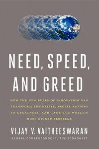 Foto Cover di Need, Speed, and Greed, Ebook inglese di Vijay V. Vaitheeswaran, edito da HarperCollins