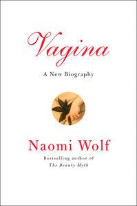 Foto Cover di Vagina, Ebook inglese di Naomi Wolf, edito da HarperCollins