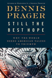 Foto Cover di Still the Best Hope, Ebook inglese di Dennis Prager, edito da HarperCollins