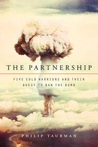 Foto Cover di The Partnership, Ebook inglese di Philip Taubman, edito da HarperCollins