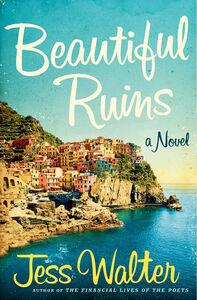 Foto Cover di Beautiful Ruins, Ebook inglese di Jess Walter, edito da HarperCollins