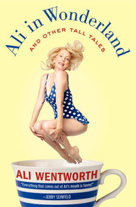 Foto Cover di Ali in Wonderland, Ebook inglese di Ali Wentworth, edito da HarperCollins