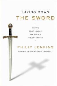 Foto Cover di Laying Down the Sword, Ebook inglese di Philip Jenkins, edito da HarperCollins