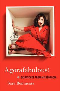 Foto Cover di Agorafabulous!, Ebook inglese di Sara Benincasa, edito da HarperCollins