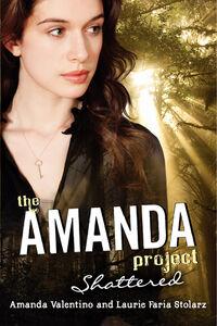 Foto Cover di Shattered, Ebook inglese di Laurie Faria Stolarz,Amanda Valentino, edito da HarperCollins