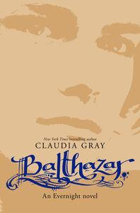 Foto Cover di Balthazar, Ebook inglese di Claudia Gray, edito da HarperCollins