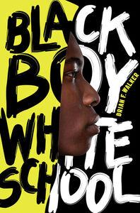 Foto Cover di Black Boy White School, Ebook inglese di Brian F. Walker, edito da HarperCollins
