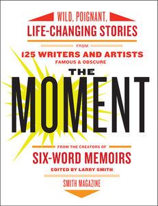 Foto Cover di The Moment, Ebook inglese di Larry Smith, edito da HarperCollins