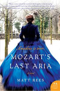 Foto Cover di Mozart's Last Aria, Ebook inglese di Matt Rees, edito da HarperCollins