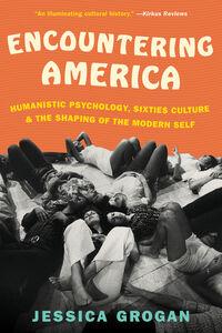 Foto Cover di Encountering America, Ebook inglese di Jessica Grogan, edito da HarperCollins