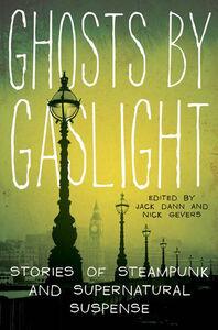 Foto Cover di Ghosts by Gaslight, Ebook inglese di Jack Dann,Dr. Nick Gevers, edito da HarperCollins